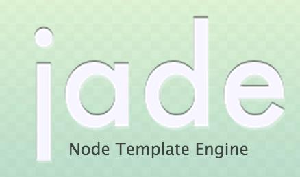 HTML模板引擎——Jade